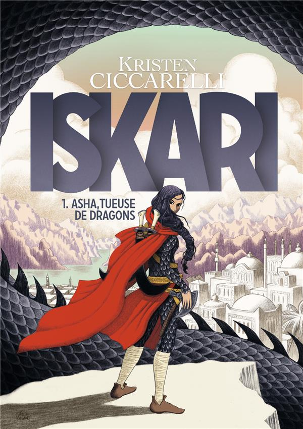 Iskari, (1. Asha, tueuse de dragons)