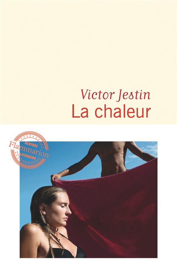 Victor Jestin, La chaleur